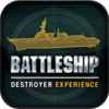 Battleship: Destroyer Experience